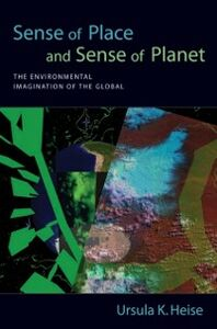 Foto Cover di Sense of Place and Sense of Planet: The Environmental Imagination of the Global, Ebook inglese di Ursula K Heise, edito da Oxford University Press