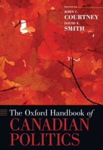 Ebook in inglese Oxford Handbook of Canadian Politics -, -