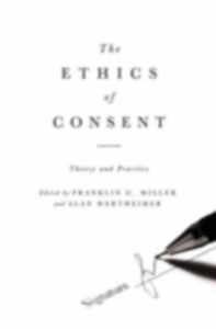 Ebook in inglese Ethics of Consent: Theory and Practice -, -
