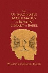 Unimaginable Mathematics of Borges'Library of Babel