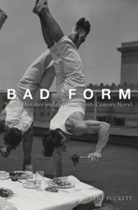 Foto Cover di Bad Form: Social Mistakes and the Nineteenth-Century Novel, Ebook inglese di Kent Puckett, edito da Oxford University Press