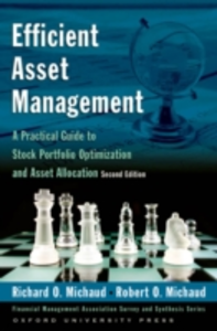 Ebook in inglese Efficient Asset Management: A Practical Guide to Stock Portfolio Optimization and Asset Allocation Includes CD Michaud, Richard O. , Michaud, Robert O.