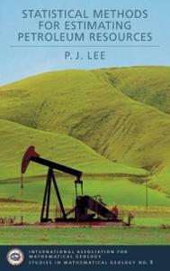 Ebook in inglese Statistical Methods for Estimating Petroleum Resources Lee, P.J.