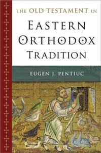 Ebook in inglese Old Testament in Eastern Orthodox Tradition Pentiuc, Eugen J.