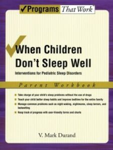 Foto Cover di When Children Don't Sleep Well: Interventions for Pediatric Sleep Disorders Parent Workbook Parent Workbook, Ebook inglese di V. Mark Durand, edito da Oxford University Press