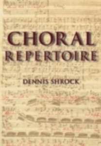Ebook in inglese Choral Repertoire Shrock, Dennis