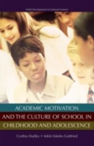 Ebook in inglese Academic Motivation and the Culture of Schooling