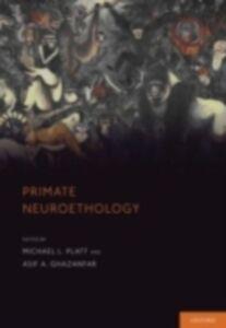 Ebook in inglese Primate Neuroethology -, -