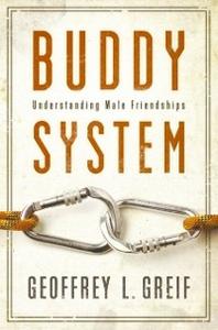 Ebook in inglese Buddy System: Understanding Male Friendships Greif, Geoffrey