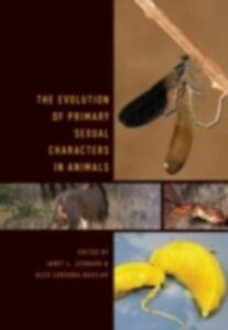 Foto Cover di Evolution of Primary Sexual Characters in Animals, Ebook inglese di  edito da Oxford University Press