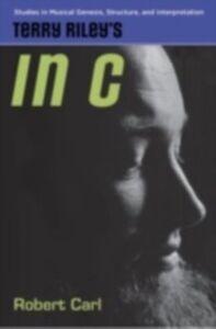 Ebook in inglese Terry Riley's In C Carl, Robert