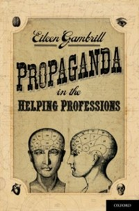 Ebook in inglese Propaganda in the Helping Professions Gambrill, Eileen