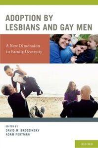 Foto Cover di Adoption by Lesbians and Gay Men: A New Dimension in Family Diversity, Ebook inglese di  edito da Oxford University Press