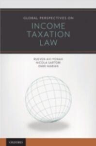 Foto Cover di Global Perspectives on Income Taxation Law, Ebook inglese di AA.VV edito da Oxford University Press