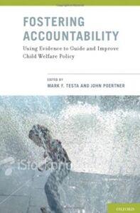 Foto Cover di Fostering Accountability: Using Evidence to Guide and Improve Child Welfare Policy, Ebook inglese di  edito da Oxford University Press