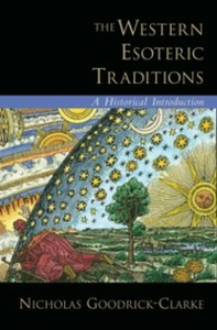 Ebook in inglese Western Esoteric Traditions: A Historical Introduction Goodrick-Clarke, Nicholas