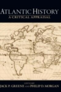 Ebook in inglese Atlantic History: A Critical Appraisal -, -