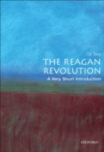 Ebook in inglese Reagan Revolution: A Very Short Introduction Troy, Gil