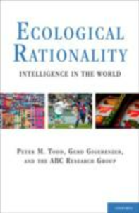 Ebook in inglese Ecological Rationality: Intelligence in the World Gigerenzer, Gerd , Todd, Peter M.
