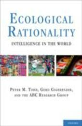 Ecological Rationality: Intelligence in the World