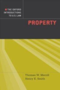 Foto Cover di Oxford Introductions to U.S. Law: Property, Ebook inglese di Thomas W. Merrill,Henry E. Smith, edito da Oxford University Press