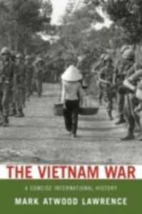 Ebook in inglese Vietnam War: A Concise International History Lawrence, Mark Atwood