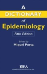 Ebook in inglese Dictionary of Epidemiology -, -