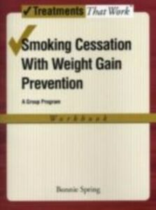 Ebook in inglese Smoking Cessation with Weight Gain Prevention BONNIE, SPRING