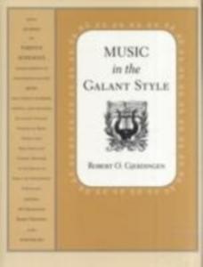 Ebook in inglese Music in the Galant Style Gjerdingen, Robert