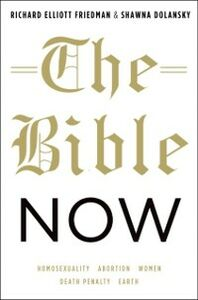 Foto Cover di Bible Now, Ebook inglese di Shawna Dolansky,Richard Elliott Friedman, edito da Oxford University Press