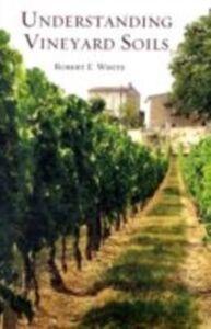 Ebook in inglese Understanding Vineyard Soils White, Robert