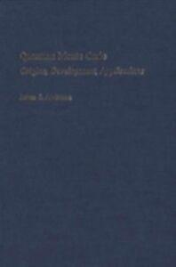 Foto Cover di Quantum Monte Carlo: Origins, Development, Applications, Ebook inglese di James B. Anderson, edito da Oxford University Press