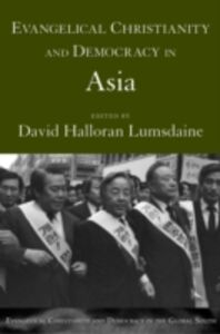 Ebook in inglese Evangelical Christianity and Democracy in Asia Lumsdaine, David Halloran