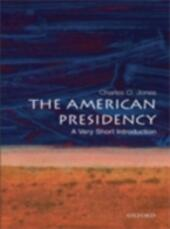 American Presidency: A Very Short Introduction