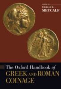 Ebook in inglese Oxford Handbook of Greek and Roman Coinage Metcalf, William E.