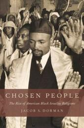 Chosen People: The Rise of American Black Israelite Religions