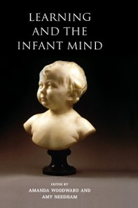 Ebook in inglese Learning and the Infant Mind -, -