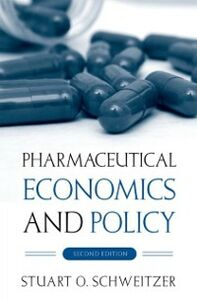 Ebook in inglese Pharmaceutical Economics and Policy Schweitzer, Stuart O.