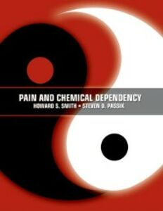 Ebook in inglese Pain and Chemical Dependency Passik, Steven , Smith, Howard
