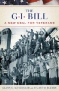 Ebook in inglese GI Bill: The New Deal for Veterans Altschuler, Glenn , Blumin, Stuart