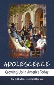 Ebook in inglese Adolescence: Growing Up in America Today Barkin, Carol , Dryfoos, Joy G.