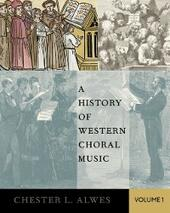 History of Western Choral Music, Volume 1
