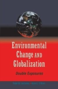 Ebook in inglese Environmental Change and Globalization: Double Exposures Leichenko, Robin , OBrien, Karen