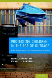 Ebook in inglese Protecting Children in the Age of Outrage: A New Perspective on Child Protective Services Reform Camasso, Michael J. , Jagannathan, Radha