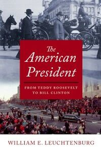 Ebook in inglese American President: From Teddy Roosevelt to Bill Clinton Leuchtenburg, William E.