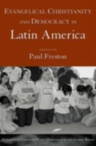 Ebook in inglese Evangelical Christianity and Democracy in Latin America Freston, Paul