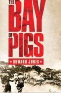 Ebook in inglese Bay of Pigs Jones, Howard