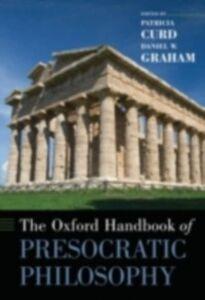 Foto Cover di Oxford Handbook of Presocratic Philosophy, Ebook inglese di Patricia Curd,Daniel W. Graham, edito da Oxford University Press