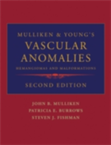 Ebook in inglese Mulliken and Young's Vascular Anomalies: Hemangiomas and Malformations -, -