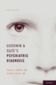Ebook in inglese Goodwin and Guze's Psychiatric Diagnosis North, Carol , Yutzy, Sean